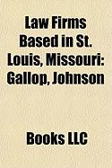 Law Firms Based in St. Louis, Missouri: Gallop, Johnson