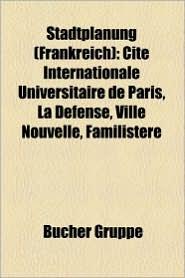 Stadtplanung (Frankreich) - B Cher Gruppe (Editor)