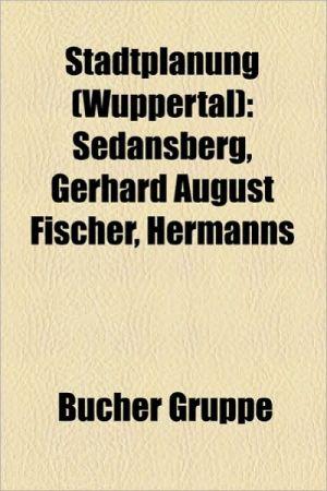 Stadtplanung (Wuppertal) - B Cher Gruppe (Editor)