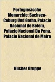 Portugiesische Monarchie - B Cher Gruppe (Editor)