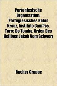 Portugiesische Organisation - B Cher Gruppe (Editor)