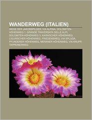 Wanderweg (Italien) - B Cher Gruppe (Editor)