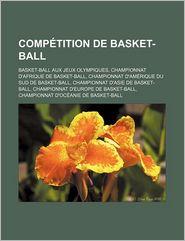 Comp Tition De Basket-Ball - Livres Groupe (Editor)