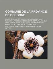 Commune De La Province De Bologne - Livres Groupe (Editor)