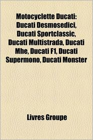 Motocyclette Ducati - Livres Groupe (Editor)
