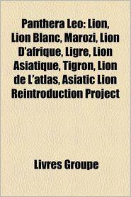 Panthera Leo - Livres Groupe (Editor)