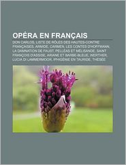 Op Ra En Fran Ais - Source Wikipedia, Livres Groupe (Editor)