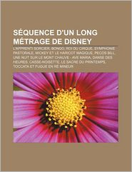 S Quence D'Un Long M Trage De Disney - Source Wikipedia, Livres Groupe (Editor)