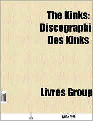 The Kinks - Source Wikipedia, Livres Groupe (Editor)