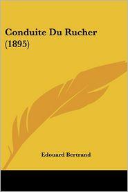 Conduite Du Rucher (1895) - Edouard Bertrand