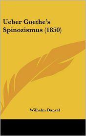 Ueber Goethe's Spinozismus (1850)