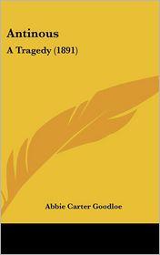 Antinous - Abbie Carter Goodloe