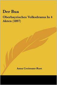 Der Bua - Anna Croissant-Rust