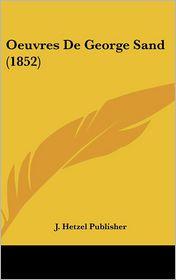 Oeuvres De George Sand (1852) - J. Hetzel Publisher