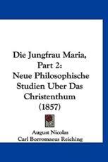 Die Jungfrau Maria, Part 2 - August Nicolas