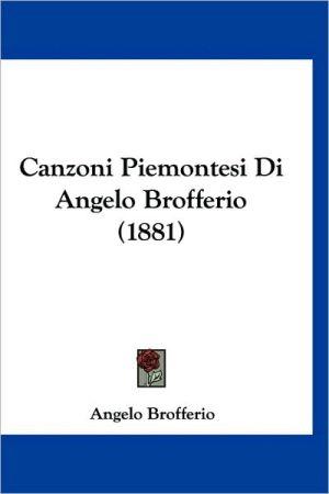Canzoni Piemontesi Di Angelo Brofferio (1881)