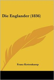 Die Englander (1836) - Franz Kottenkamp
