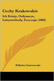 Cechy Krakowskie - Wilhelm Gasiorowski