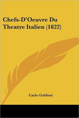 Chefs-D'Oeuvre Du Theatre Italien (1822)