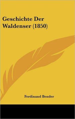 Geschichte Der Waldenser (1850)