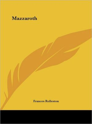 Mazzaroth - Frances Rolleston