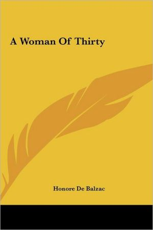 A Woman of Thirty - Honore de Balzac