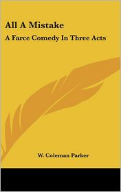 All A Mistake - W. Coleman Parker