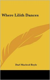 Where Lilith Dances