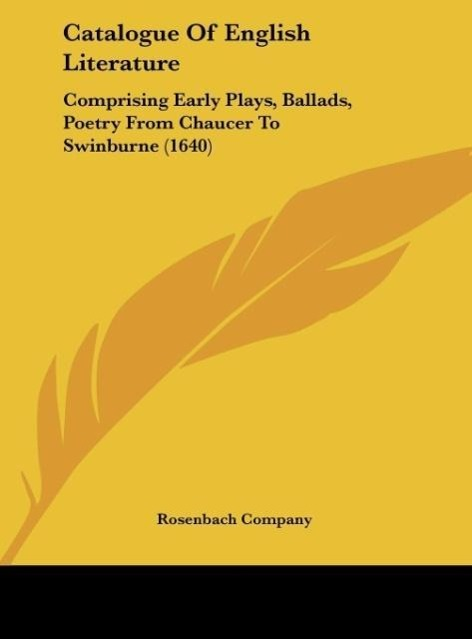 Catalogue Of English Literature als Buch von Rosenbach Company - Kessinger Publishing, LLC
