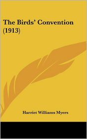 The Birds' Convention (1913) - Harriet Williams Myers