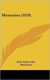 Memories (1918) - John Galsworthy, Maud Earl (Illustrator)
