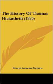 The History of Thomas Hickathrift (1885)