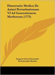 Dissertatio Medica de Animi Perturbationum VI Ad Generationem Morborum (1773)