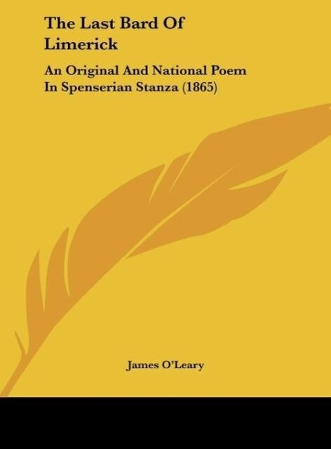 The Last Bard Of Limerick als Buch von James O´Leary - James O´Leary
