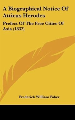 A Biographical Notice of Atticus Herodes: Prefect of the Free Cities of Asia (1832)