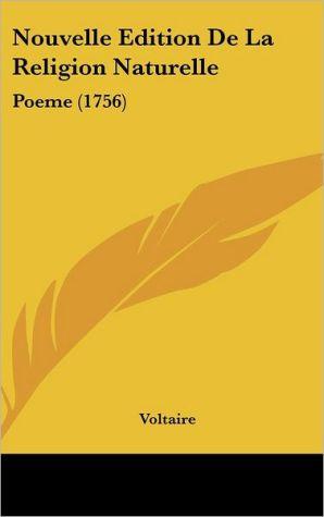Nouvelle Edition de La Religion Naturelle: Poeme (1756)