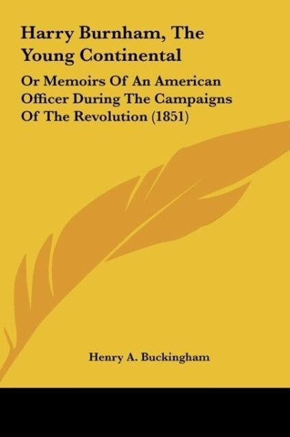 Harry Burnham, The Young Continental als Buch von Henry A. Buckingham - Henry A. Buckingham