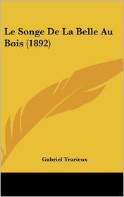 Le Songe De La Belle Au Bois (1892) - Gabriel Trarieux