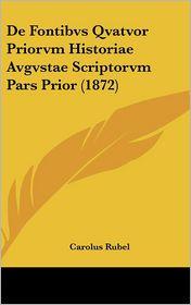 de Fontibvs Qvatvor Priorvm Historiae Avgvstae Scriptorvm Pars Prior (1872)