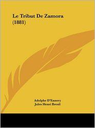 Le Tribut De Zamora (1881) - Adolphe D'Ennery, Jules Henri Bresil