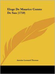 Eloge De Maurice Comte De Sax (1759) - Antoine Leonard Thomas