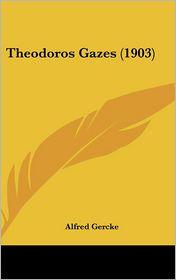 Theodoros Gazes (1903) - Alfred Gercke