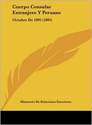 Cuerpo Consular Extranjero y Peruano: Octubre de 1895 (1895)