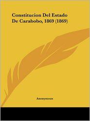 Constitucion del Estado de Carabobo, 1869 (1869)