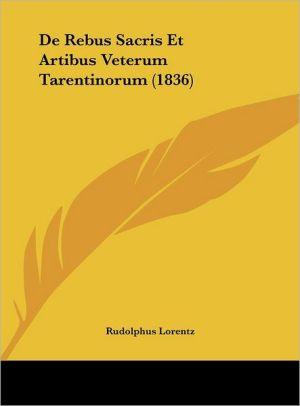 De Rebus Sacris Et Artibus Veterum Tarentinorum (1836) - Rudolphus Lorentz