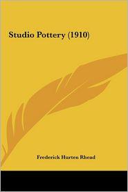 Studio Pottery (1910) - Frederick Hurten Rhead