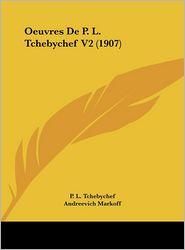 Oeuvres de P. L. Tchebychef V2 (1907)