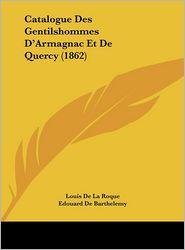 Catalogue Des Gentilshommes D'Armagnac Et de Quercy (1862)