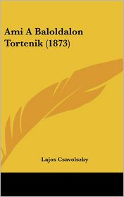 Ami A Baloldalon Tortenik (1873) - Lajos Csavolszky