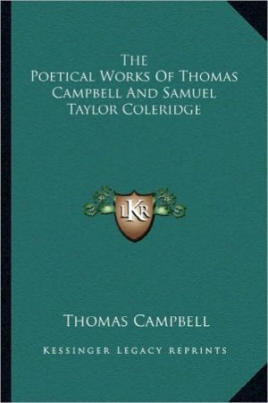 The Poetical Works Of Thomas Campbell And Samuel Taylor Coleridge